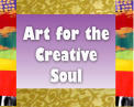 Art For The Creative Soul